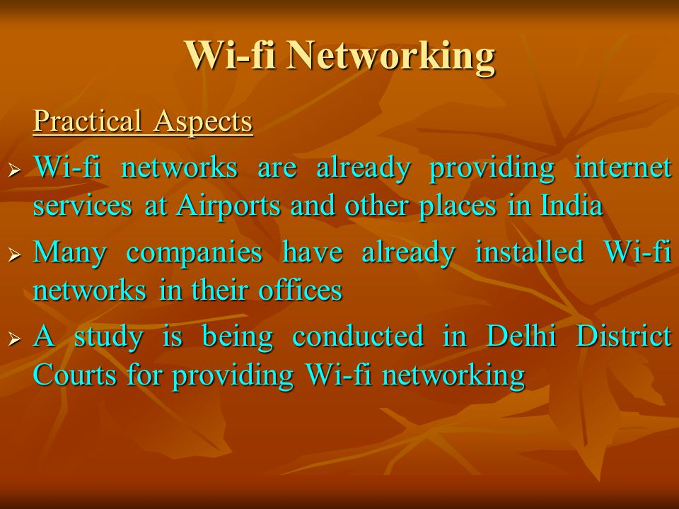 Wi-fi Networking Practical Aspects. Wi-fi networks are already providing internet services at Airports and other places in India.