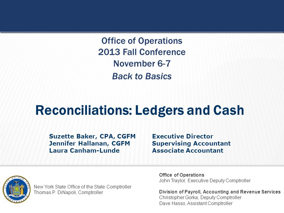 Reconciliations: Ledgers and Cash