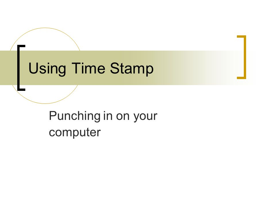 Punching in on your computer