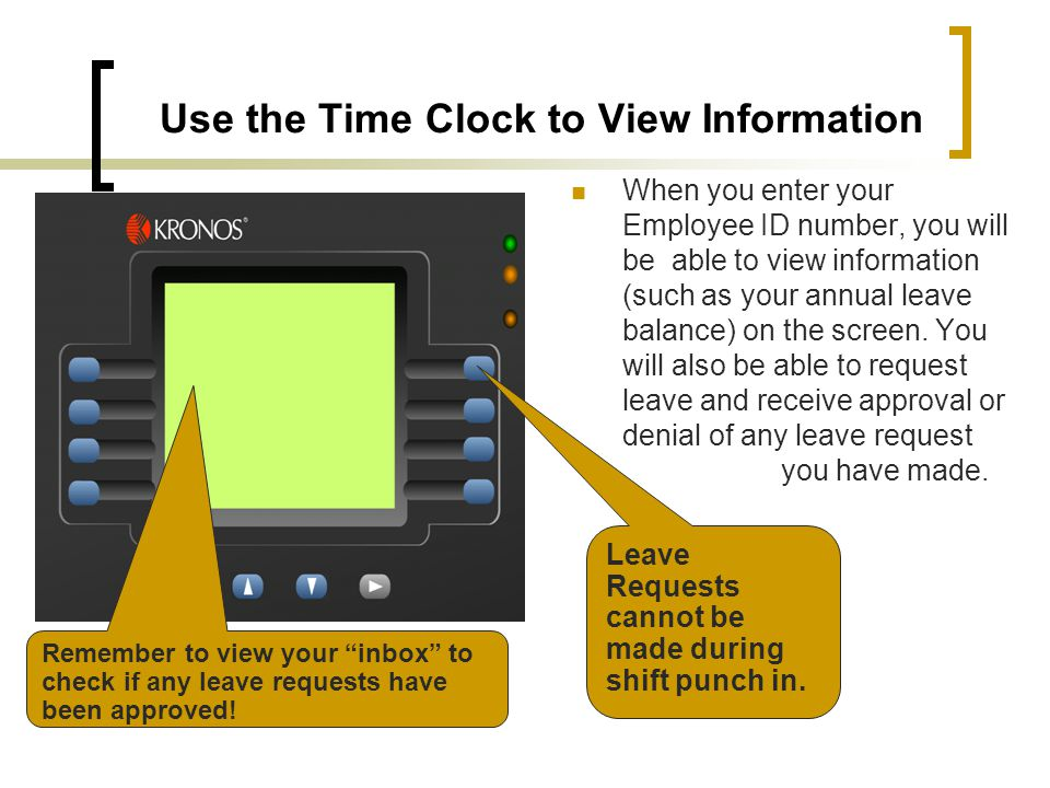 Use the Time Clock to View Information
