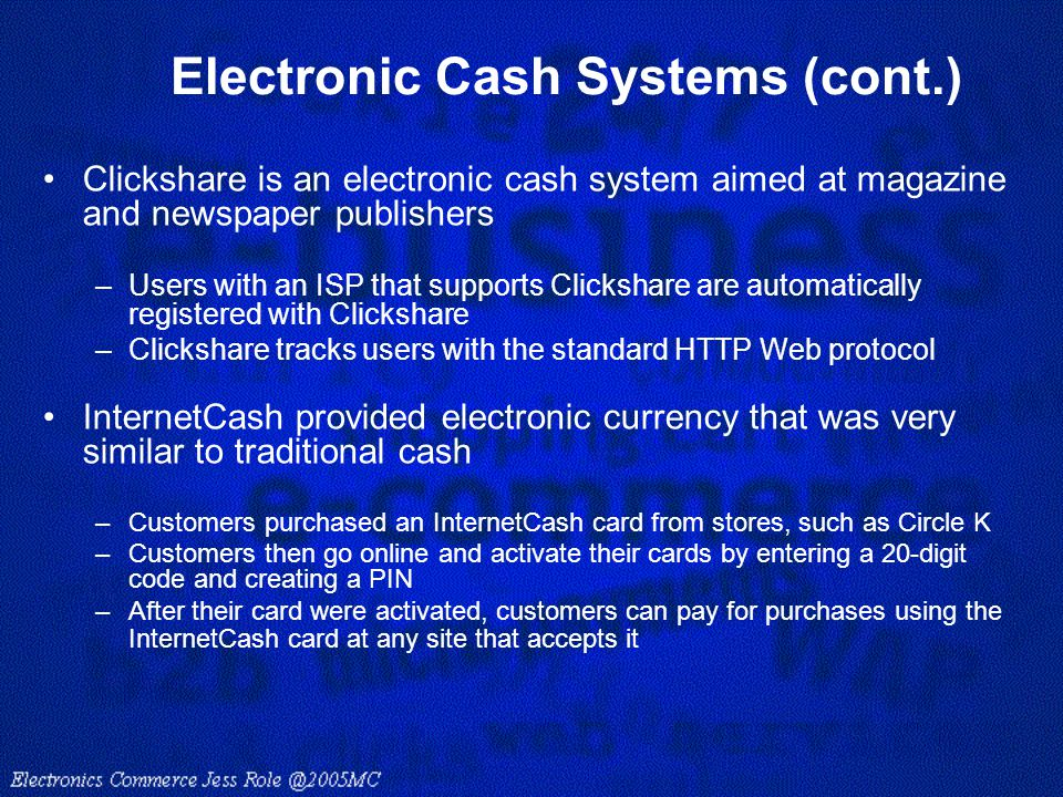Electronic Cash Systems (cont.)