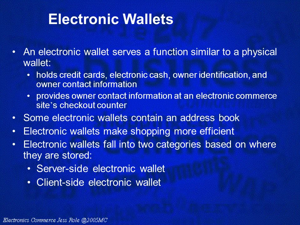 Electronic Wallets Server-side electronic wallet