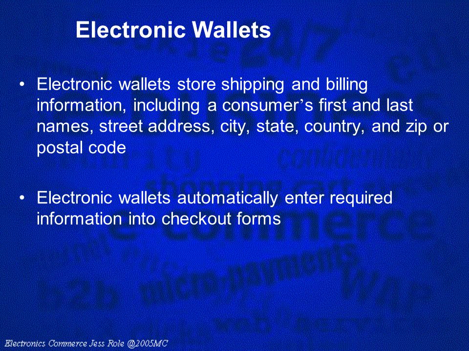 Electronic Wallets