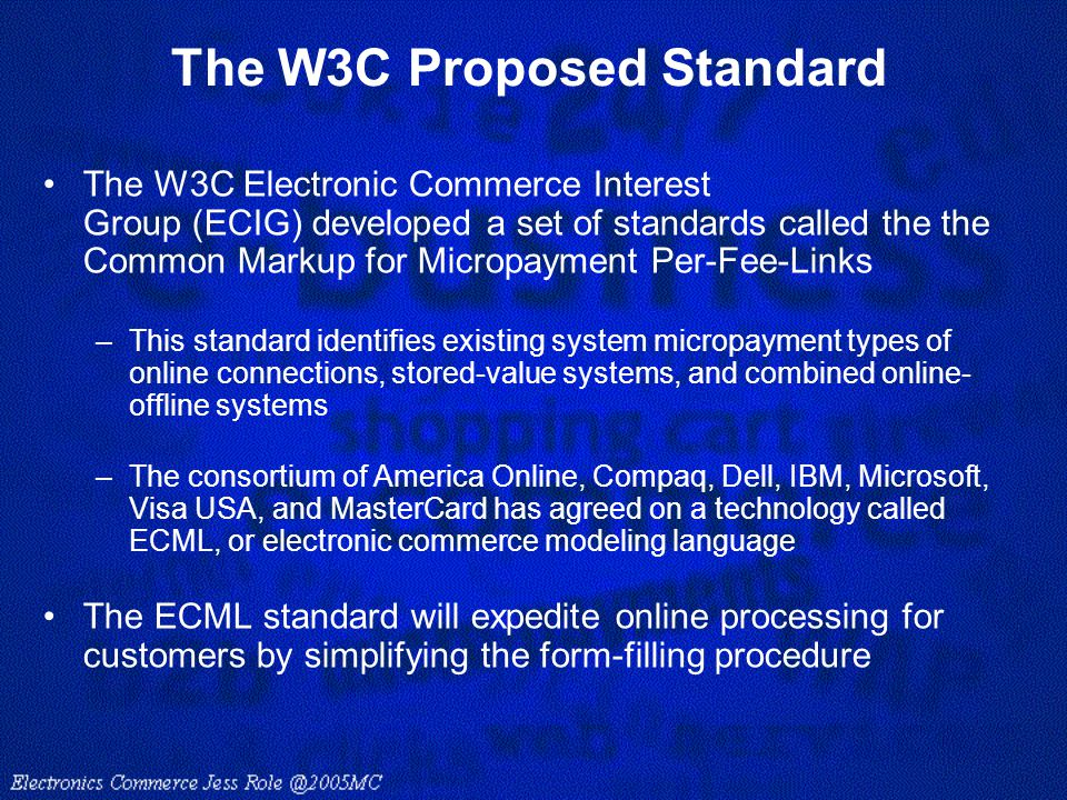 The W3C Proposed Standard