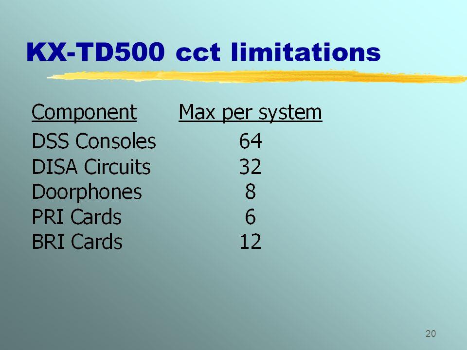 KX-TD500 cct limitations
