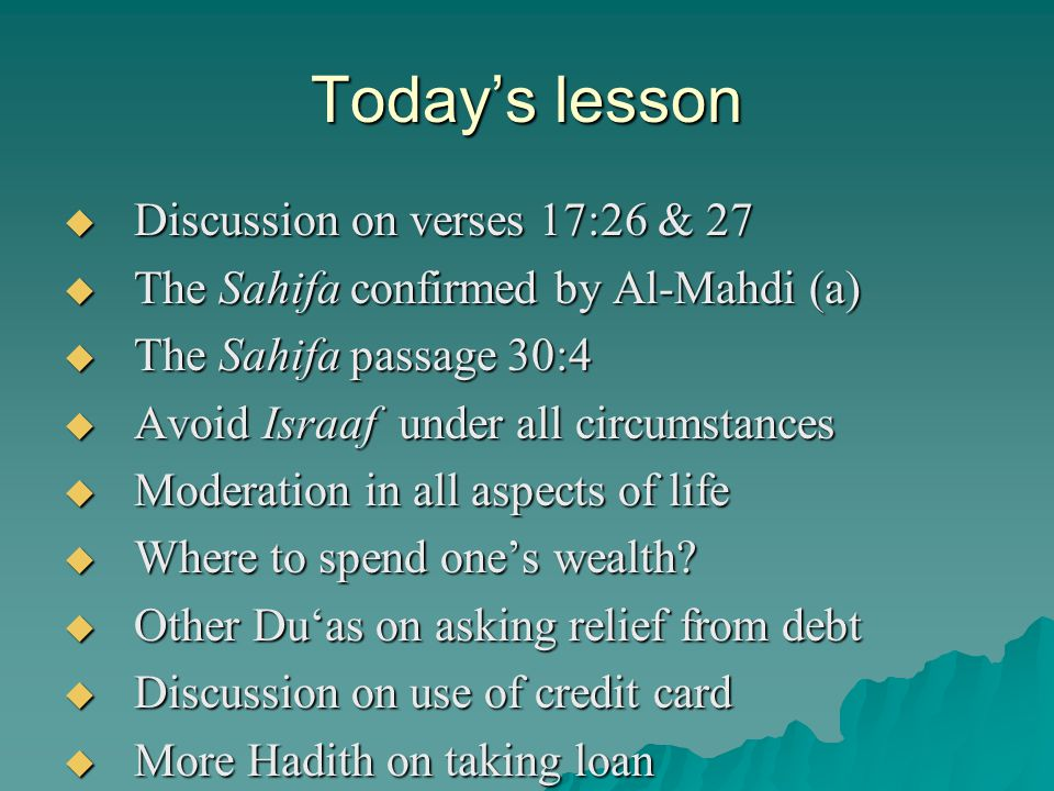 Today's lesson Discussion on verses 17:26 & 27