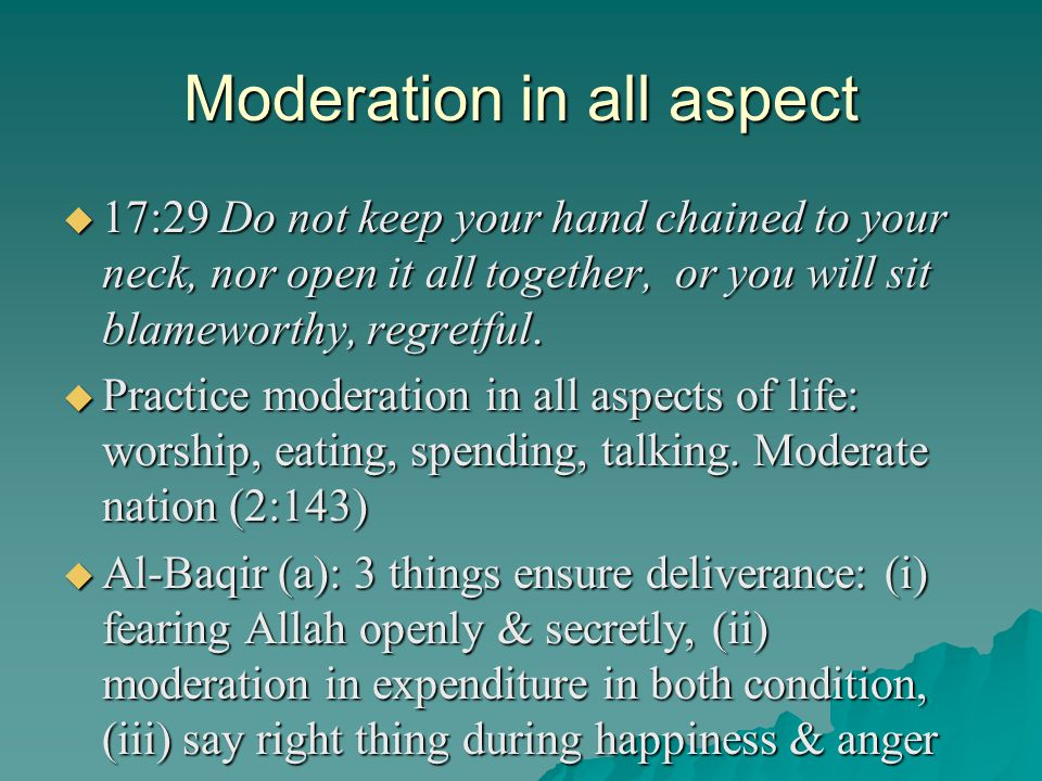 Moderation in all aspect