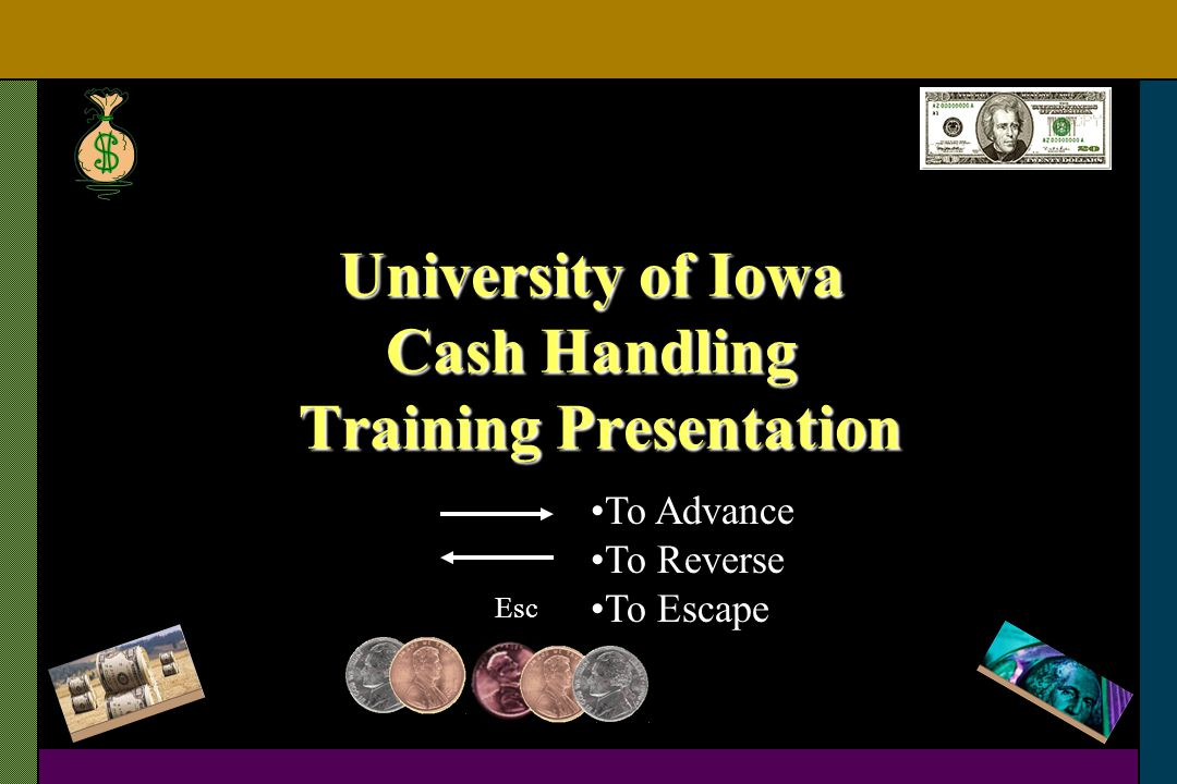 University of Iowa Cash Handling Training Presentation