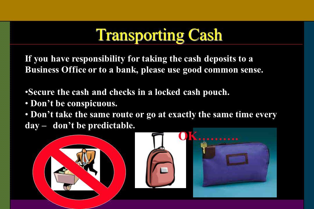 Transporting Cash OK……….