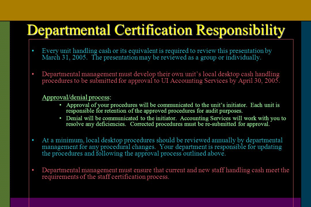 Departmental Certification Responsibility