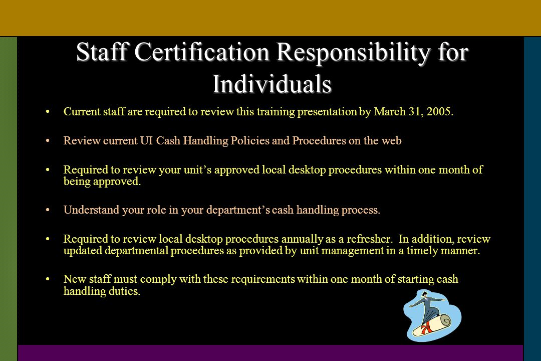 Staff Certification Responsibility for Individuals