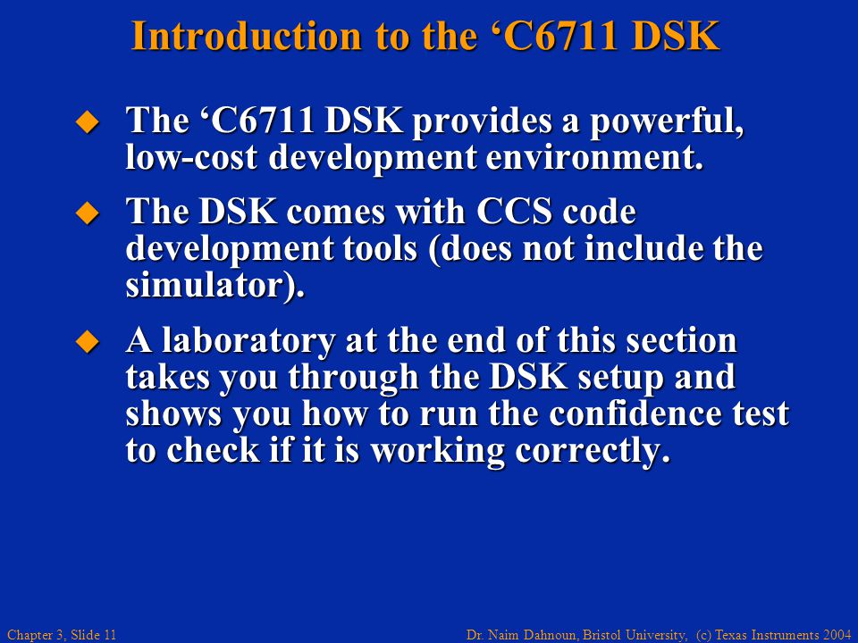Introduction to the 'C6711 DSK