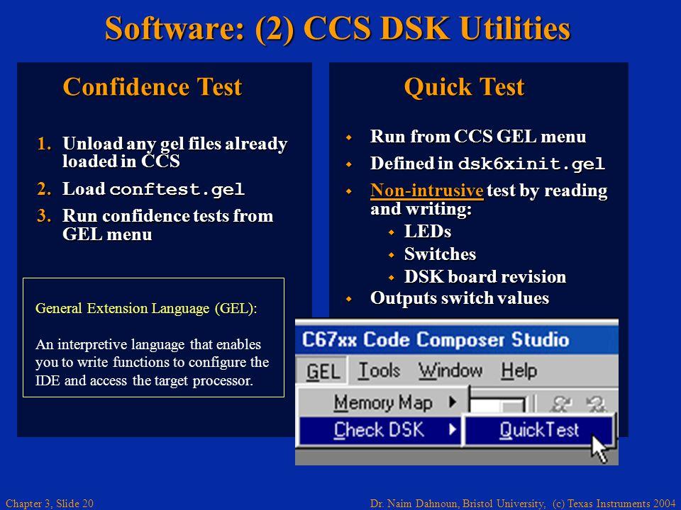 Software: (2) CCS DSK Utilities
