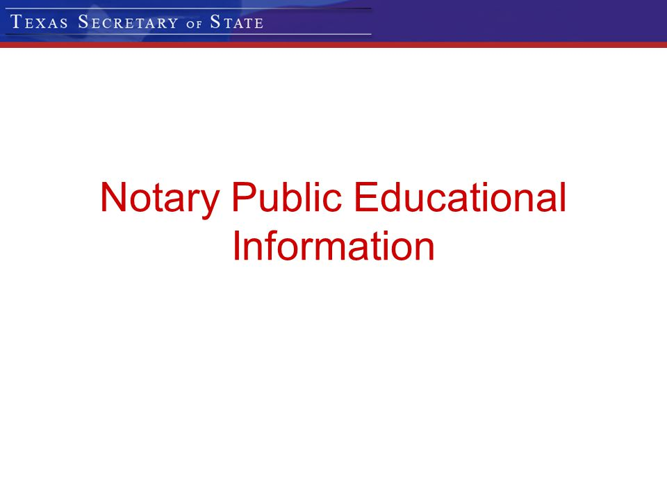 Notary Public Educational Information