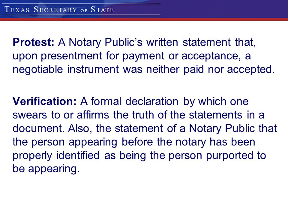 Protest: A Notary Public's written statement that, upon presentment for payment or acceptance, a negotiable instrument was neither paid nor accepted.