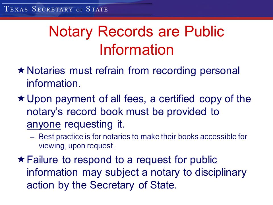 Notary Records are Public Information