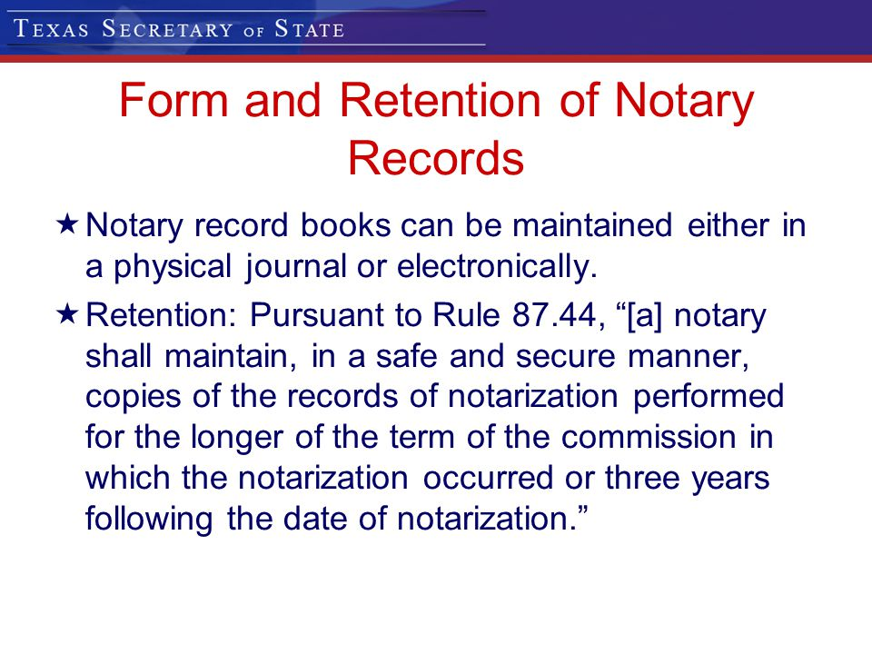 Form and Retention of Notary Records