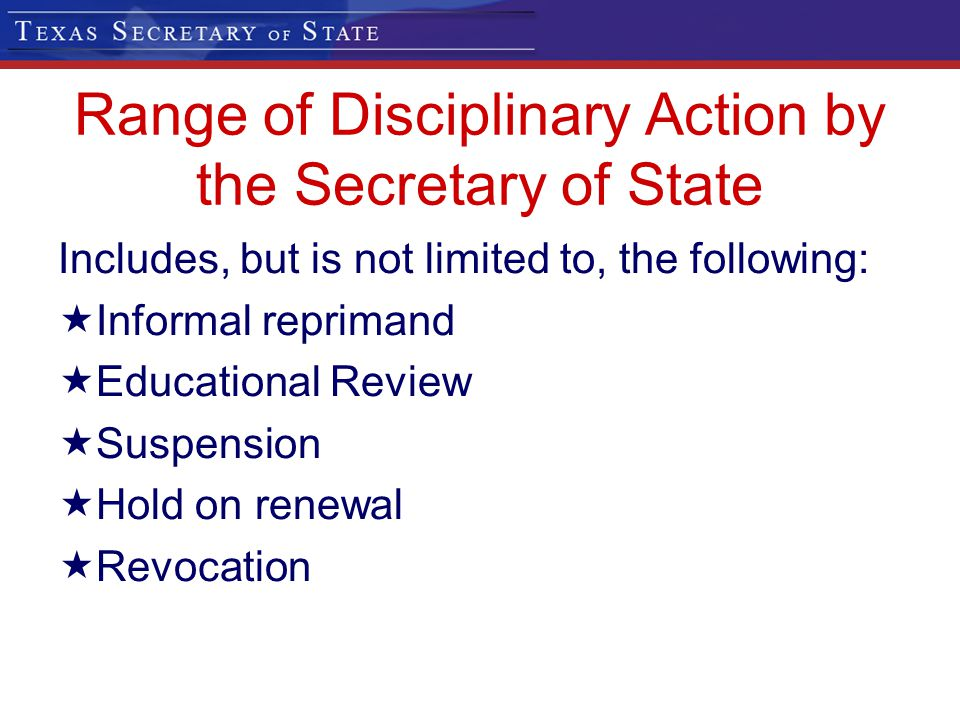 Range of Disciplinary Action by the Secretary of State