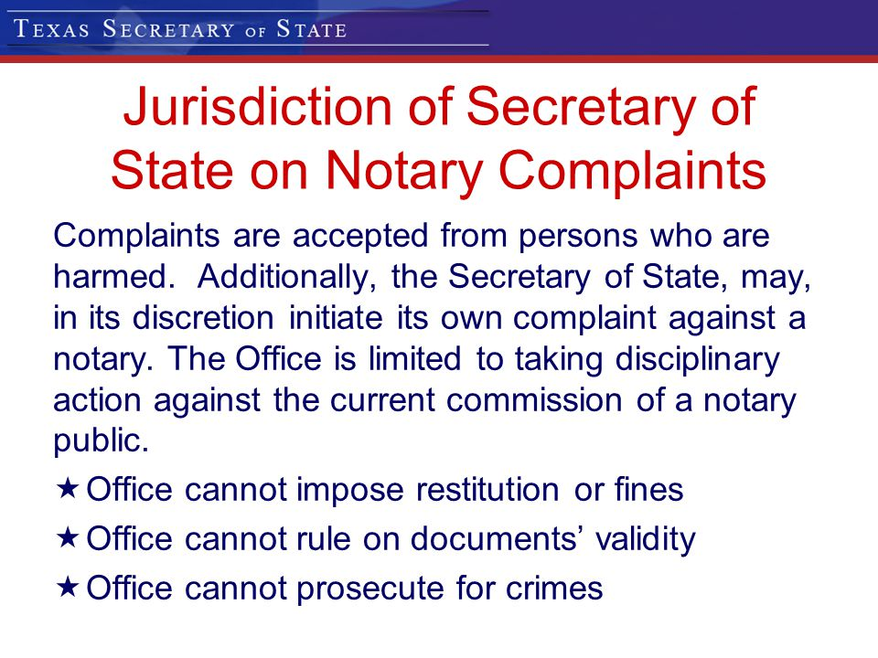 Jurisdiction of Secretary of State on Notary Complaints