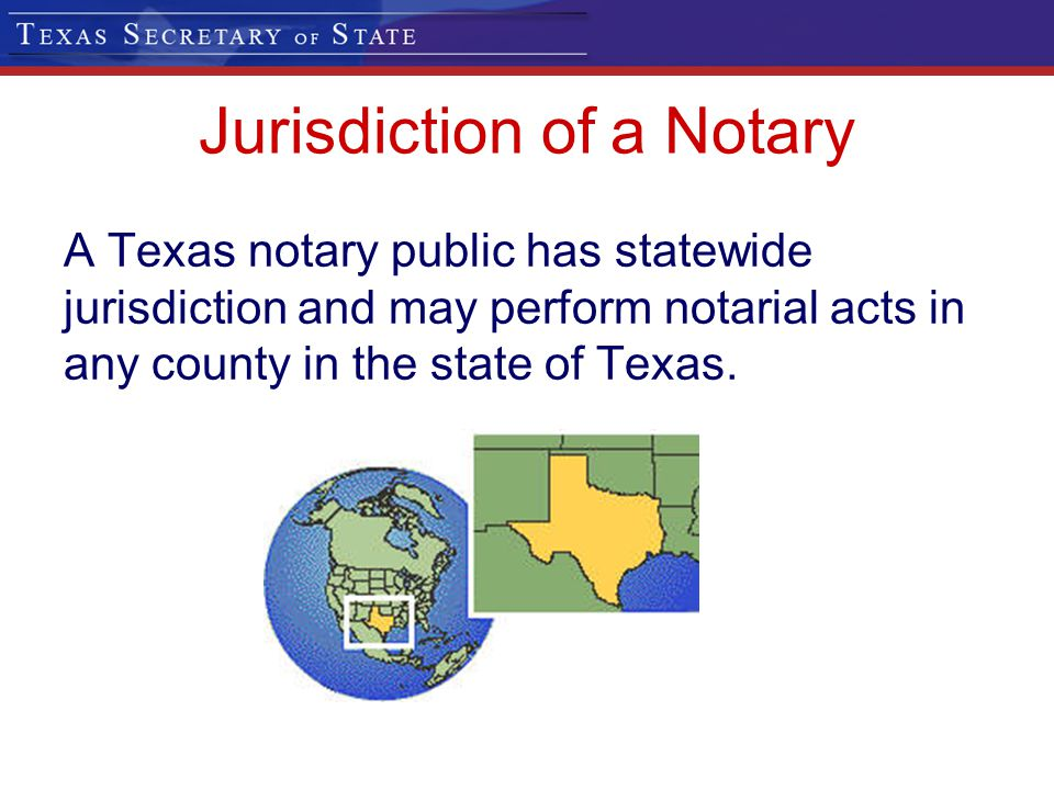 Jurisdiction of a Notary