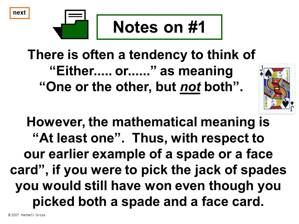 next next. Notes on #1. There is often a tendency to think of Either..... or...... as meaning. One or the other, but not both .