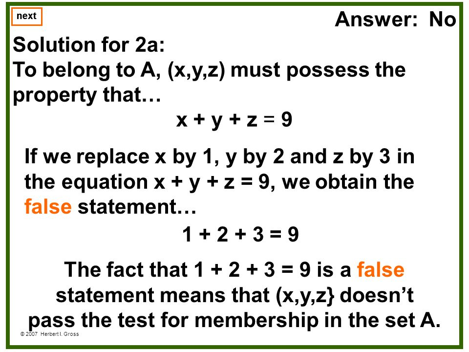 pass the test for membership in the set A.