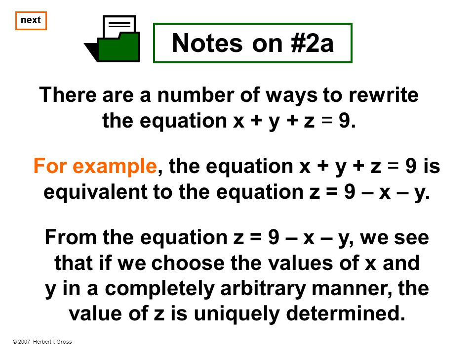 There are a number of ways to rewrite the equation x + y + z = 9.