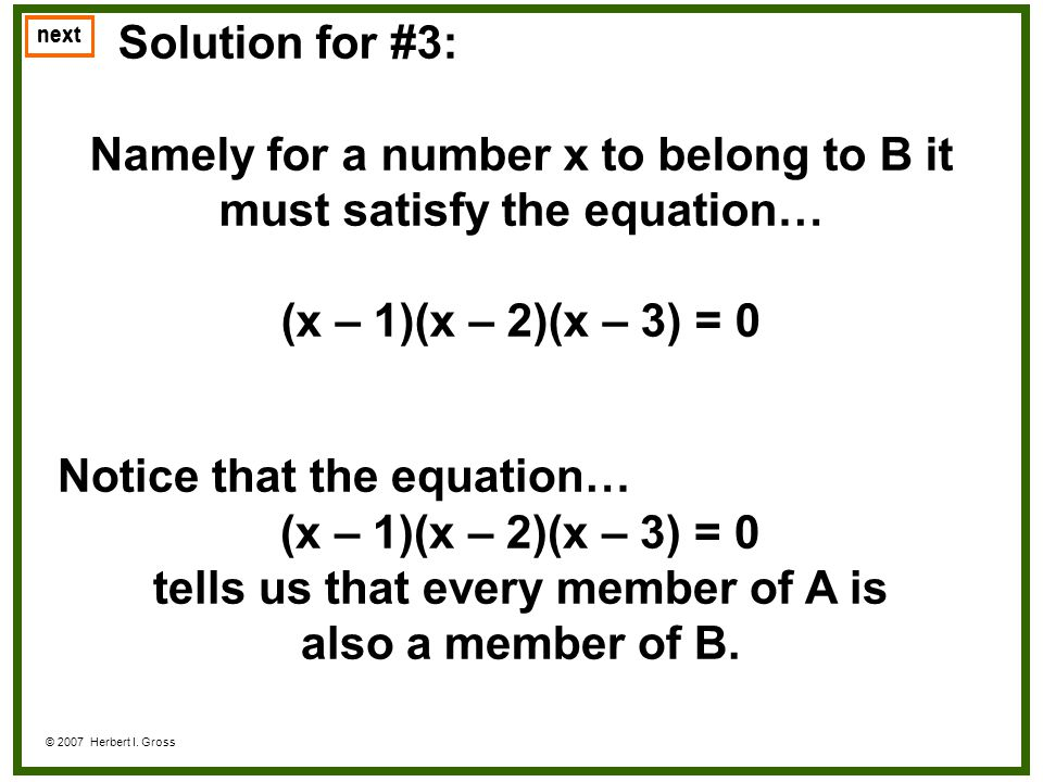 Namely for a number x to belong to B it must satisfy the equation…