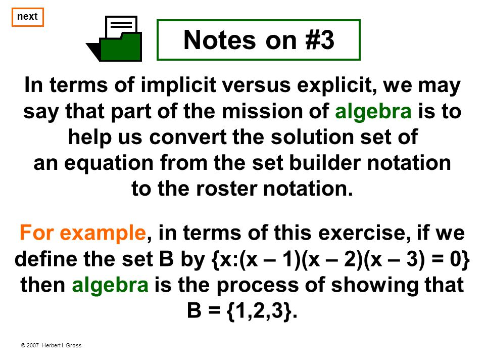 an equation from the set builder notation to the roster notation.
