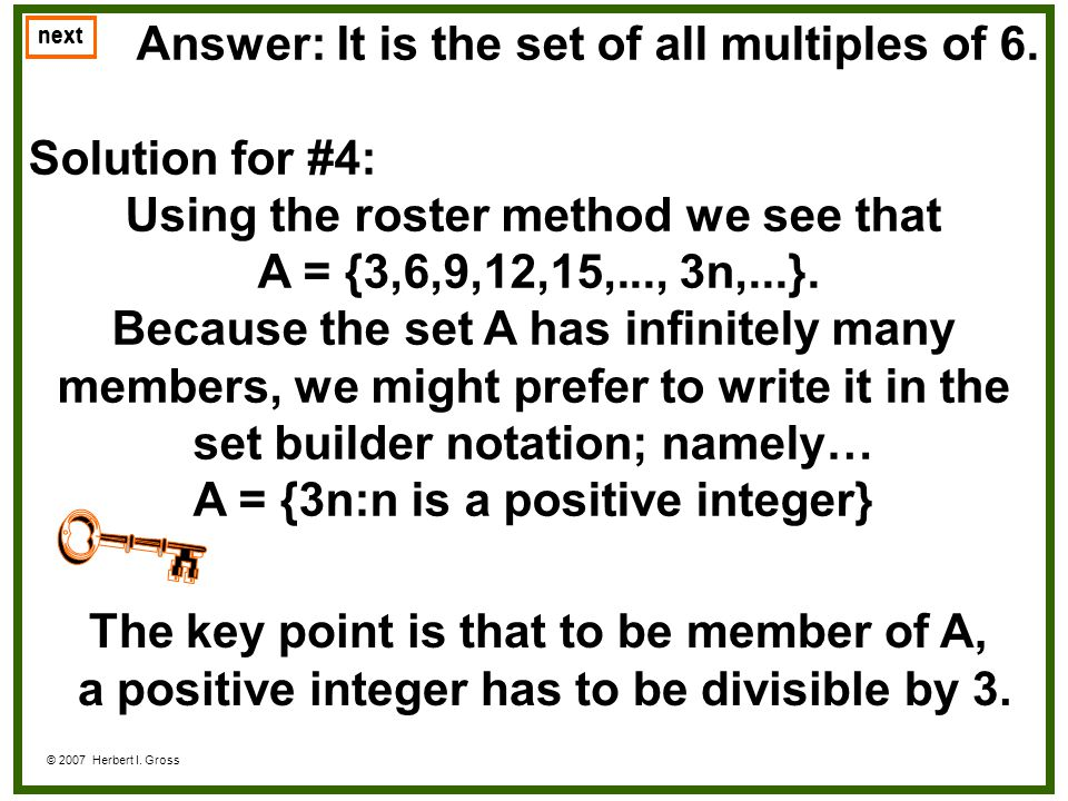 Answer: It is the set of all multiples of 6. Solution for #4: