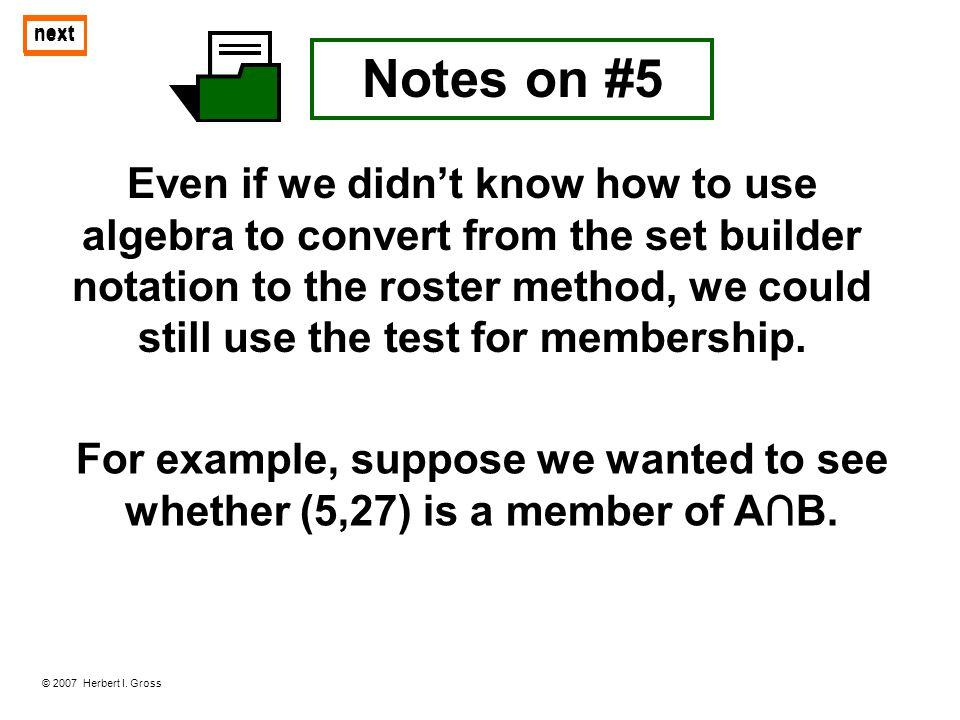 next next. Notes on #5.