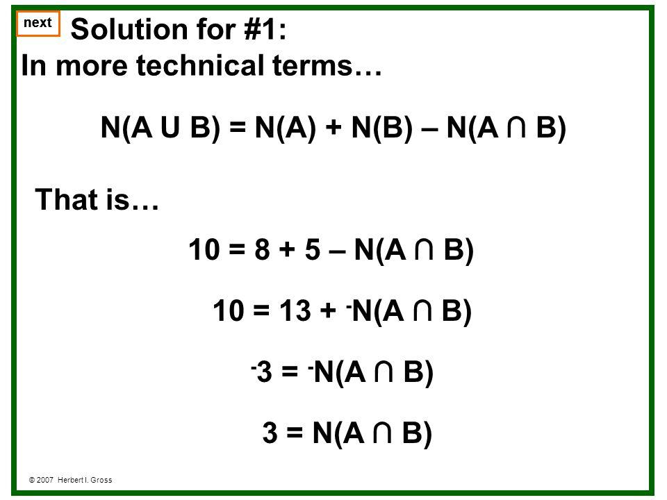 N(A U B) = N(A) + N(B) – N(A ∩ B)