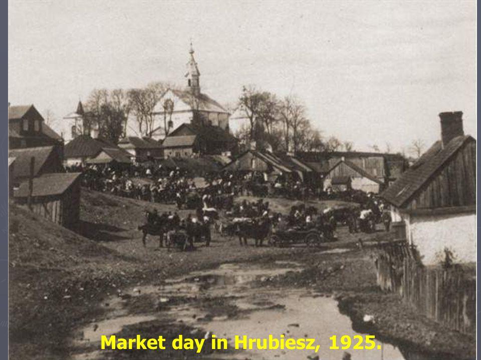 Market day in Hrubiesz, 1925.