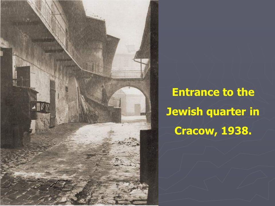 Entrance to the Jewish quarter in Cracow, 1938.