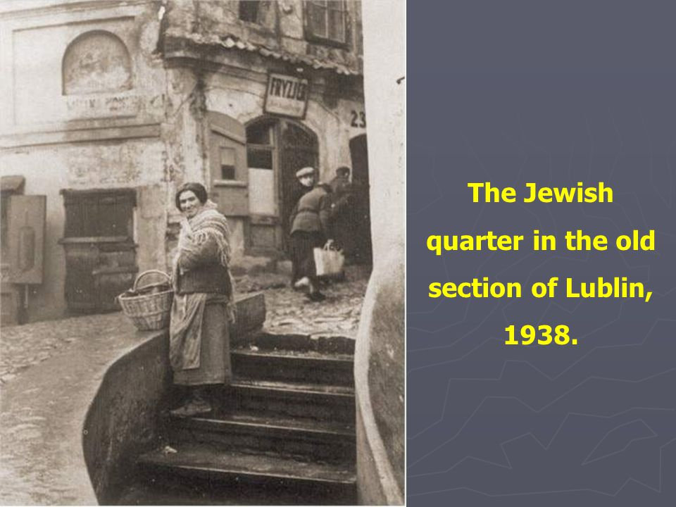 The Jewish quarter in the old section of Lublin, 1938.