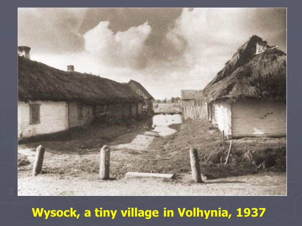 Wysock, a tiny village in Volhynia, 1937