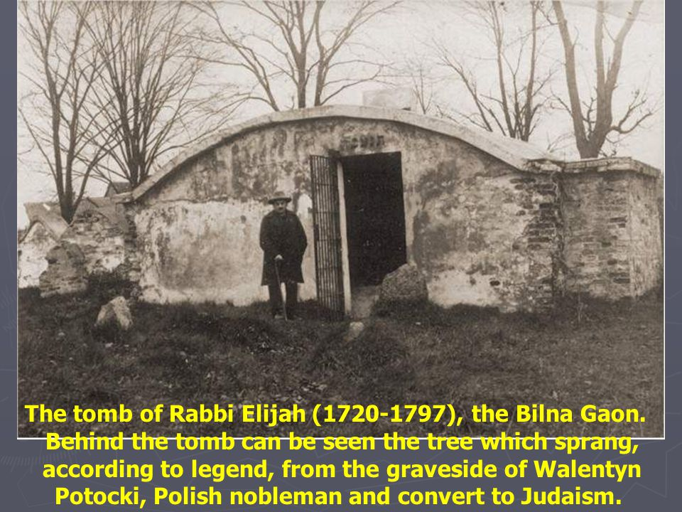 The tomb of Rabbi Elijah (1720-1797), the Bilna Gaon.