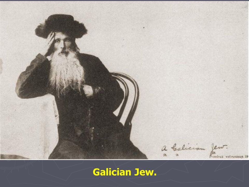 Galician Jew.