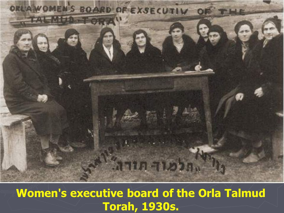Women s executive board of the Orla Talmud Torah, 1930s.