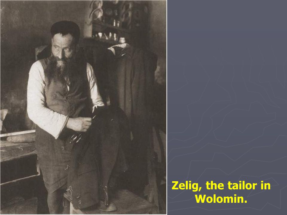 Zelig, the tailor in Wolomin.