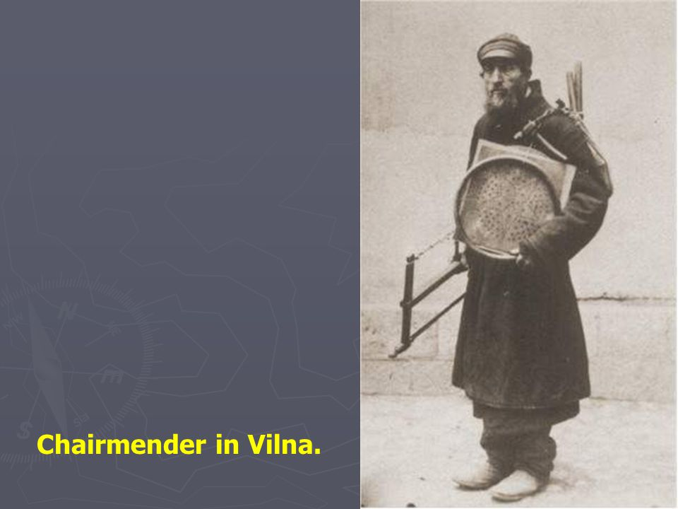 Chairmender in Vilna.