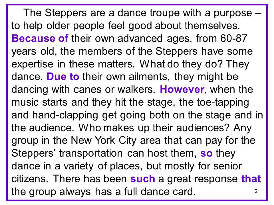 The Steppers are a dance troupe with a purpose – to help older people feel good about themselves.