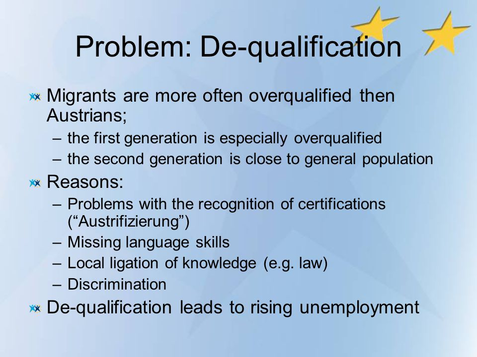 Problem: De-qualification