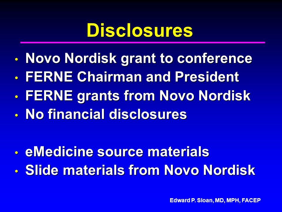 Disclosures Novo Nordisk grant to conference
