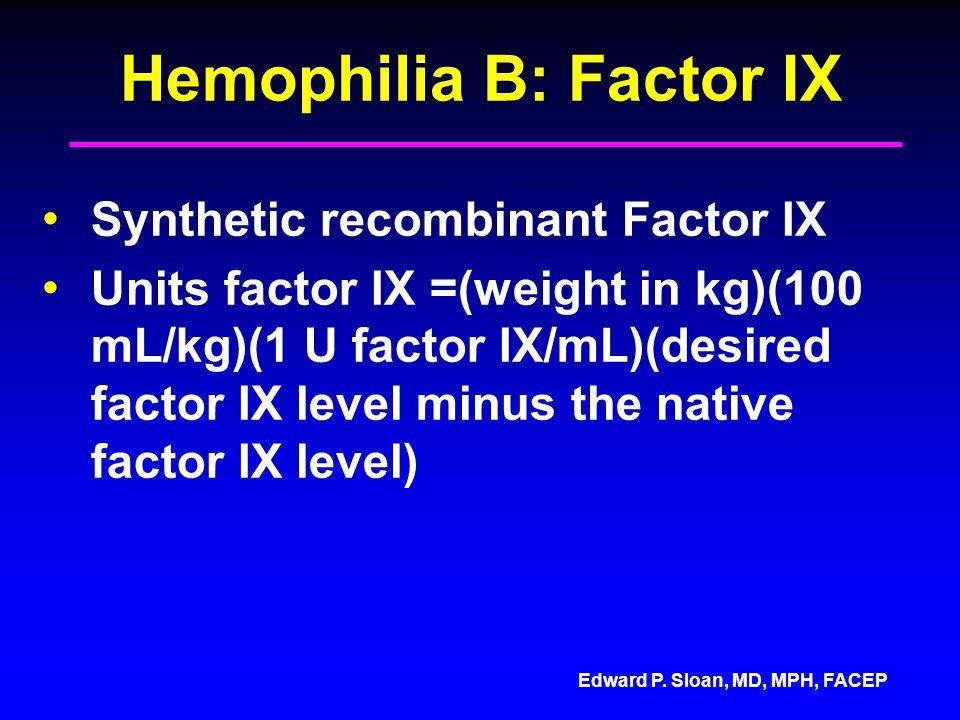 Hemophilia B: Factor IX