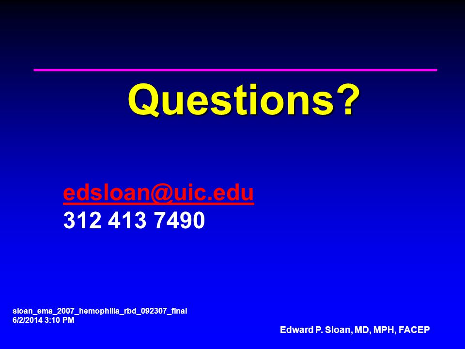 Questions edsloan@uic.edu 312 413 7490
