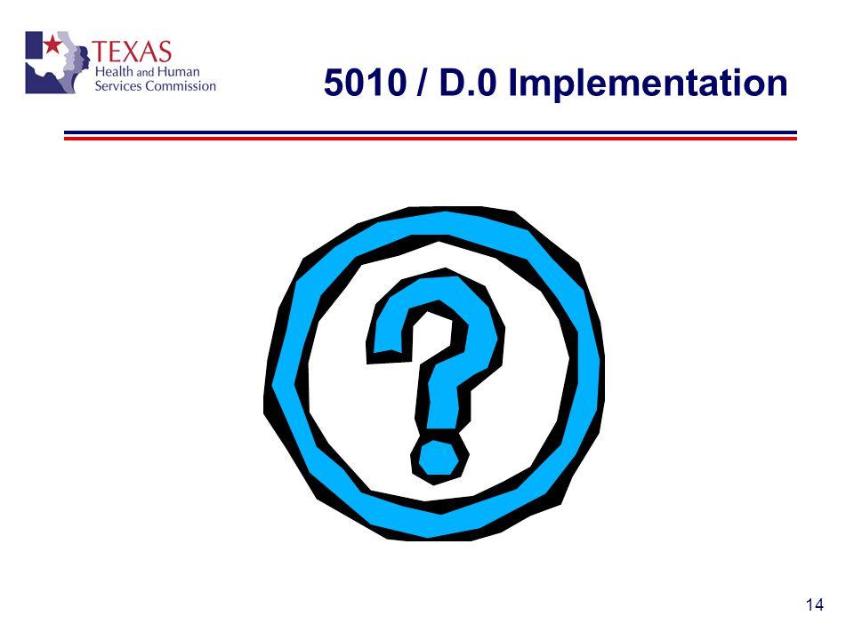 5010 / D.0 Implementation