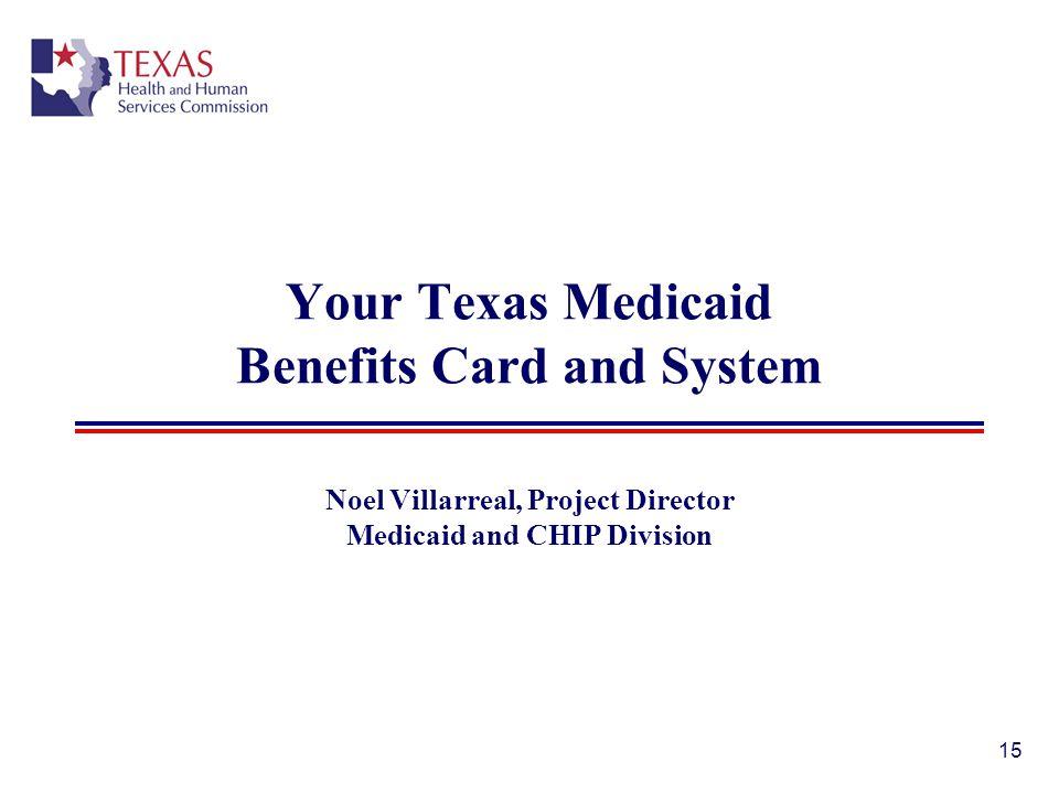 Your Texas Medicaid Benefits Card and System