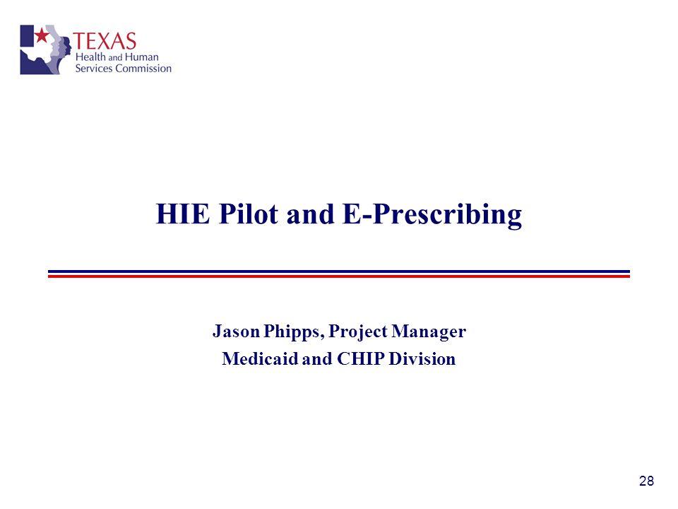 HIE Pilot and E-Prescribing