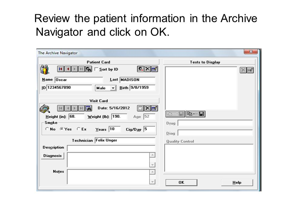 Review the patient information in the Archive Navigator and click on OK.